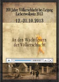 An den Wachtfeuern der Jahre Völkerschlacht 1813 - 2013